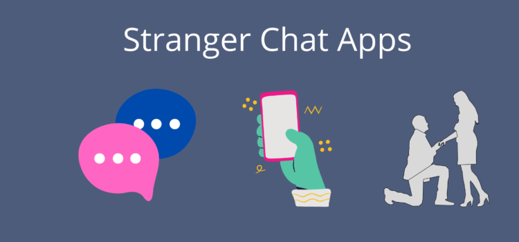 STRANGER CHAT APP FOR ANDROID & IOS